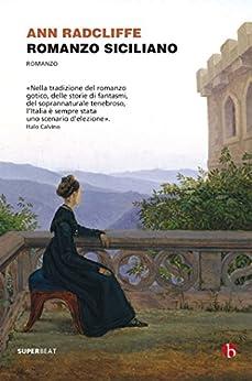 Romanzo siciliano di [Radcliffe, Ann]