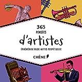 Bloc-notes perpétuel 365 pensées d'artistes