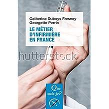 Le Metier d'Infirmiere en France