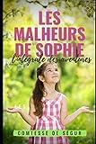 Les Malheurs De Sophie: l'intégrale des aventures