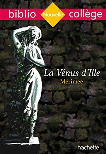 Bibliocollège - La Vénus d'Ille, Mérimée par Prosper Mérimée