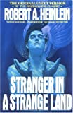 Stranger in a Strange Land (text only) 1st (First) edition by R. A. Heinlein