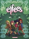 Les Elfées - tome 11 - Les Elfées