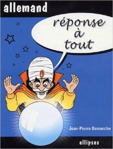 Réponse à tout Allemand de Jean-Pierre Demarche ( 10 août 2005 )