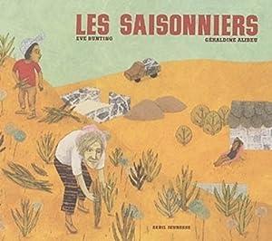 """Afficher """"Les saisonniers"""""""