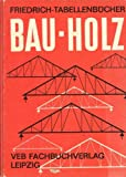 Bau - Holz Friedrich-Tabellenbücher