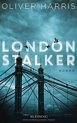 Oliver Harris: London Stalker
