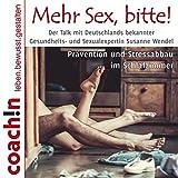 Mehr Sex, bitte! Prävention und Stressabbau im Schlafzimmer