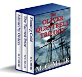 The Oliver Quintrell Trilogy: Under Admiralty Orders - The Oliver Quintrell Series (Books 1-3)