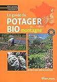 Le guide du potager bio en montagne
