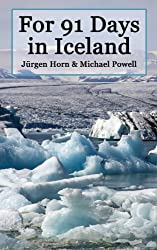 For 91 Days in Iceland (English Edition)