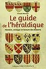 Guide de l'Heraldique par Wenzler