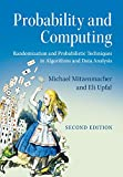 Probability and Computing: Randomization and Probabilistic Techniques in Algorithms and Data Analysis