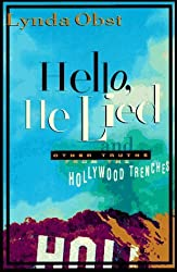 Hello, He Lied: And Other Truths from the Hollywood Trenches by Lynda Obst (1996-09-23)