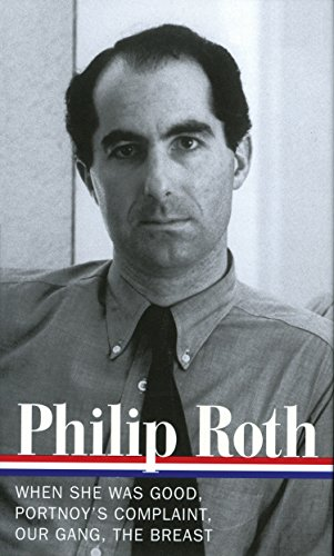 Philip Roth: Novels 1967-1972 (LOA #158): When She Was Good / Portnoy's Complaint / Our Gang / The Breast (Library of America Philip Roth Edition, Band 2) - Philip Sammlung