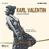 Karl Valentin und die Frauen: Edition Teil 3