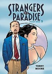 Strangers In Paradise Pocket Book 5: Pocket Book Bk. 5 (Strangers in Paradise Pocket Book Collection)