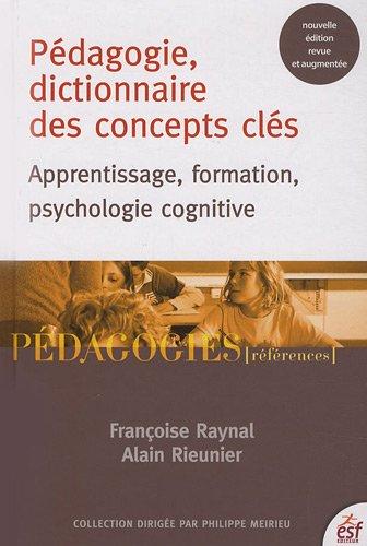 Pédagogie, dictionnaire des concepts clés : Apprentissages, formation, psychologie cognitive