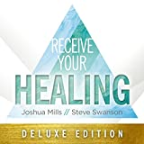 Receive Your Healing - Deluxe Edition