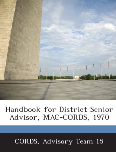Handbook for District Senior Advisor, Mac-Cords, 1970 -