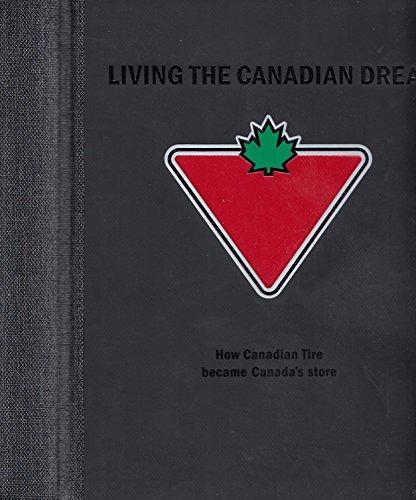 au-cur-du-reve-comment-canadian-tire-est-devenu-le-magasin-de-choix-au-canada