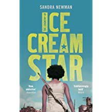 The Country of Ice Cream Star by Sandra Newman (2015-04-02)