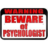 """Gráficos y más 22,9x 15,2cm""""advertencia cuidado de psicólogo"""" metal sign Junta"""