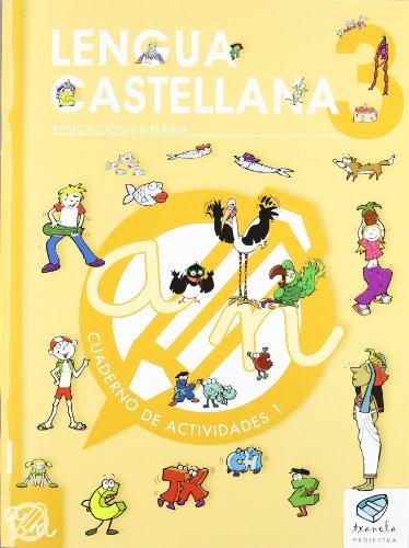 Txanela 3 - Lengua castellana 3. Cuaderno de actividades 1 - 9788497837101