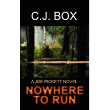 Nowhere to Run (Center Point Platinum Mystery (Large Print)) by C. J. Box (2010-05-06)