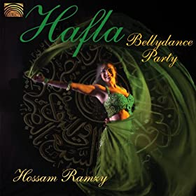 East Hossam Ramzy: Hafla - Bellydance Party