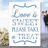 Love Is Sweet Bitte Take A Treat Sweet/Vintage Candy Buffet Schild Tischkarte Hochzeit Vintage Rustikaler Shabby Chic Novelty Andenken-personalisierbar jeder Größe, Farbe, Text A4A5A6A7