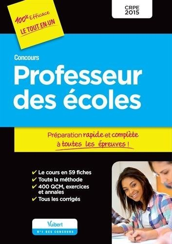 Concours Professeur des écoles - Tout le cours - Épreuves écrites et orale - CRPE 2015 de Collectif (29 août 2014) Broché
