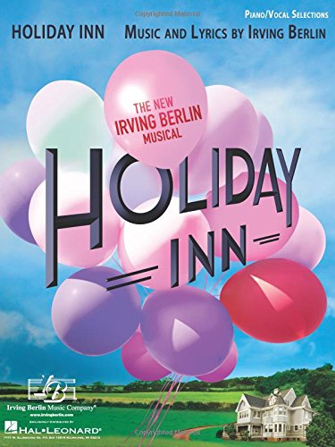 holiday-inn-the-new-irving-berlin-musical-piano-vocal-selections