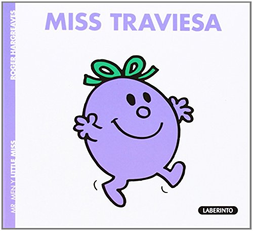 Miss Traviesa (Mr. Men y Little Miss) por Roger Hargreaves