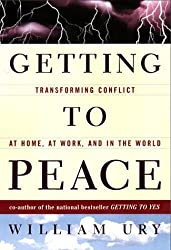 Getting to Peace by William L. Ury (1999-10-01)