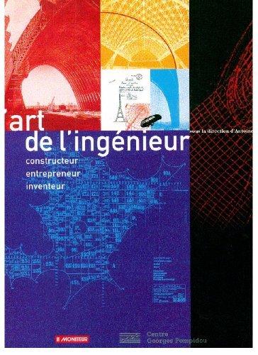 Art de l'Ingenieur: Construction Entrepreneur Inventeur by Antoine Picon (1997-07-06)