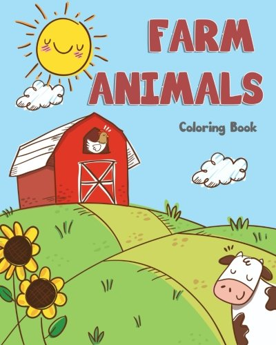 farm Animals Coloring Book: farm animals books for kids & toddlers | Boys & Girls | activity books for preschooler | kids ages 1-3 2-4 3-5 (Easy & Educational Coloring Book, Band 3)
