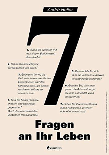 7 Fragen an Ihr Leben par André Heller