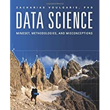 Data Science: Mindset, Methodologies, and Misconceptions