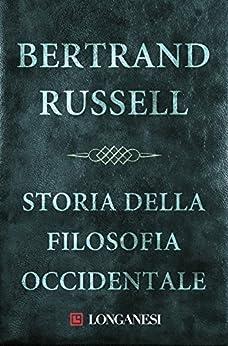 Storia della filosofia occidentale di [Russell, Bertrand]