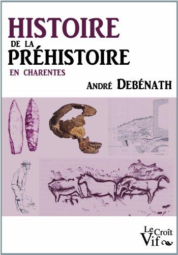 Histoire de la Préhistoire en Charentes