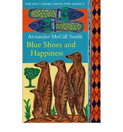 blue-shoes-and-happiness-by-author-alexander-mccall-smith-on-february-2007