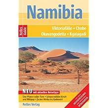 Namibia: Viktoriafälle - Chobe - Okavangodelta - Kgalagadi. Mit extra Hotelverzeichnis und zahlreichen Detailkarten