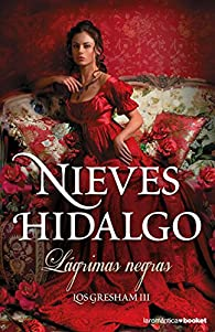 Lágrimas negras par Nieves Hidalgo