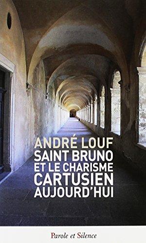 Saint Bruno et le charisme cartusien aujourd'hui