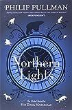 Northern Lights: His Dark Materials 1. Titel der amerikanischen Ausgabe: The Golden Compass