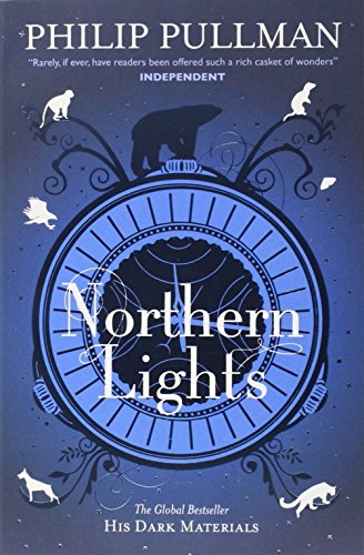 Northern Lights: His Dark Materials 1. Titel der amerikanischen Ausgabe: The Golden Compass