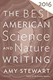 Best American Writing Series - The Best American Science and Nature Writing 2016 Review