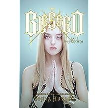 The Blessed: Las bendecidas (Sin límites)