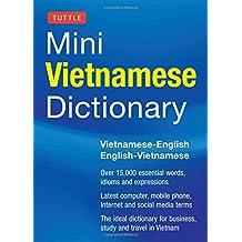 Tuttle Mini Vietnamese Dictionary: Vietnamese-English/English-Vietnamese Dictionary (Tuttle Mini Dictiona)